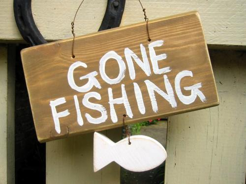 Gone fishing or something like that niceties and for Gone fishing sign